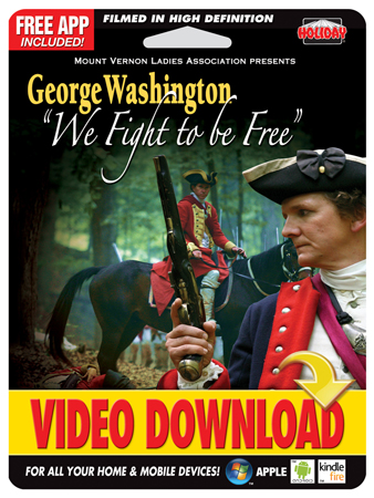 "George Washington - ""We Fight to be Free"" – Digital Copy"