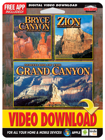 Bryce, Zion & North Rim of the Grand Canyon – Digital Copy