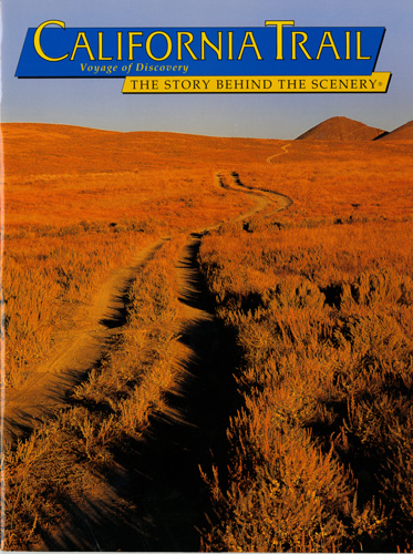 California Trail - The Story Behind the Scenery