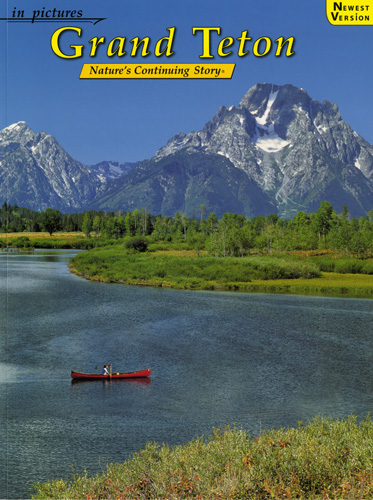 Grand Teton Nature's Continuing Story