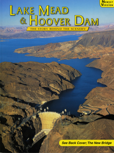 Lake Mead & Hoover Dam - The Story Behind the Scenery