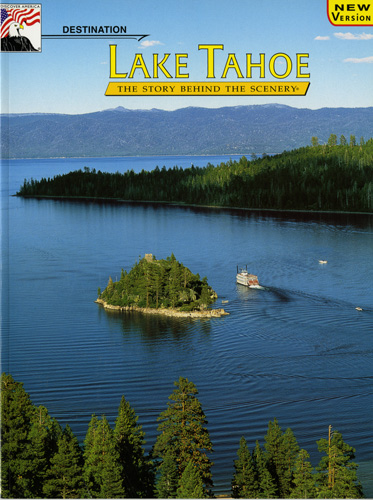 Lake Tahoe - The Story Behind the Scenery