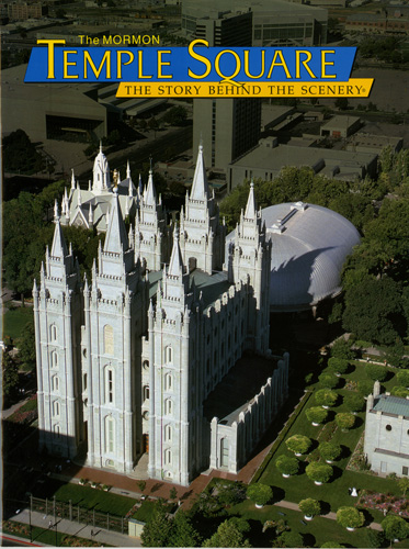 Mormon Temple Square - The Story Behind the Scenery