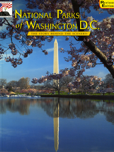National Parks of Washington DC - The Story Behind the Scenery