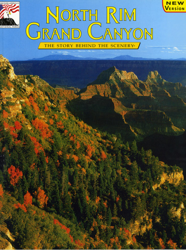 North Rim Grand Canyon, The Story Behind the Scenery