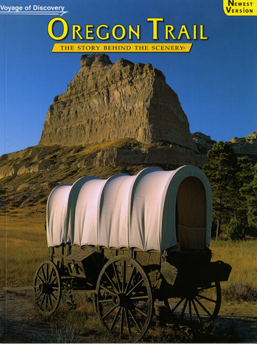 Oregon Trail - The Story Behind the Scenery